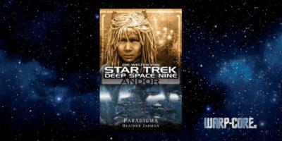 [Star Trek – Die Welten von Deep Space Nine 02] Andor – Paradigma