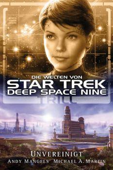 Star Trek Die Welten von Deep Space Nine 03 Trill Unvereinigt
