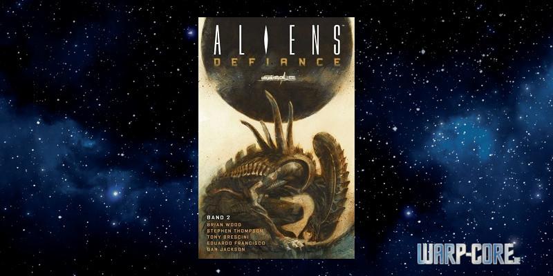 [Comic] Aliens Defiance Band 2