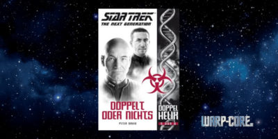 [Star Trek – The Next Generation: Doppelhelix 5] Doppelt oder Nichts