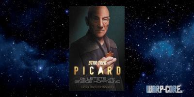 [Star Trek – Picard] Die letzte und einzige Hoffnung