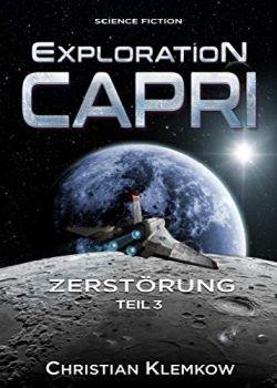 Exploration Capri 3 Zerstörung