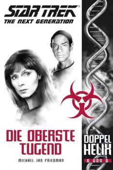 Star Trek The Next Generation Doppelhelix 6 Die oberste Tugend