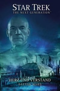 Star Trek The Next Generation Herz und Verstand