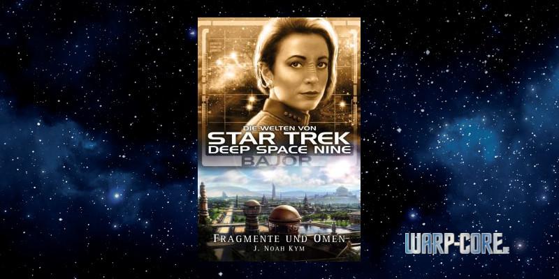 [Star Trek – Die Welten von Deep Space Nine 04] Bajor – Fragmente und Omen