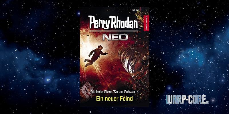 [Perry Rhodan NEO 221] Ein neuer Feind