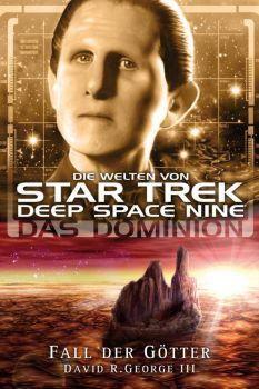 Star Trek Die Welten von Deep Space Nine 6 Das Dominion Fall der Götter