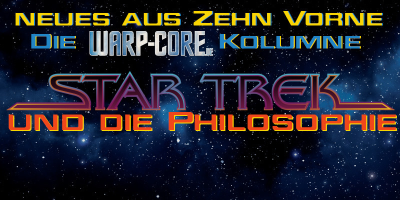 [Kolumne] Star Trek und die Philosophie