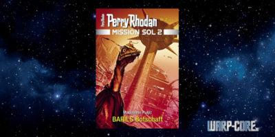 [Perry Rhodan Mission SOL 2 02] BARILS Botschaft