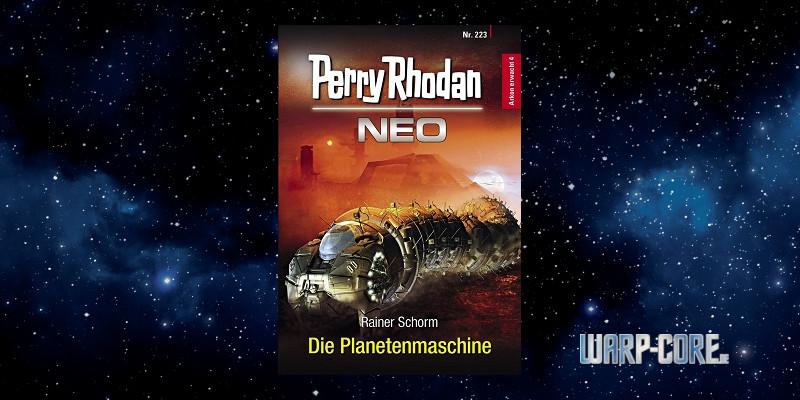 [Perry Rhodan NEO 223] Die Planetenmaschine