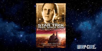 [Star Trek – Die Welten von Deep Space Nine 06] Das Dominion – Fall der Götter