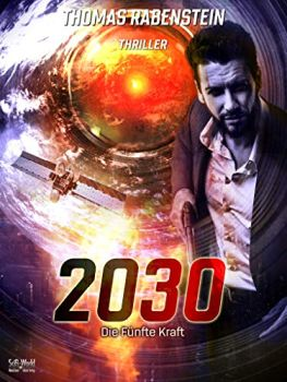 2030 Die fünfte Kraft