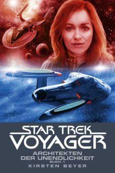 Star Trek Voyager 14 Architekten der Unendlichkeit Buch 1