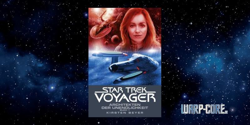 [Star Trek – Voyager 14] Architekten der Unendlichkeit Buch 1