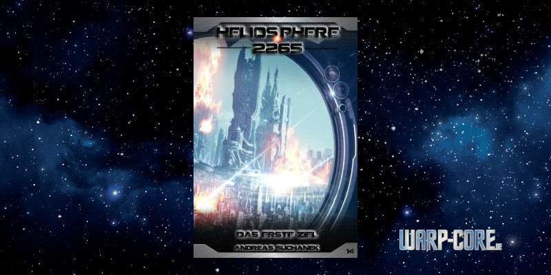 [Heliosphere 2265 014] Das erste Ziel
