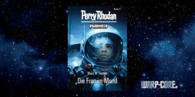 [Perry Rhodan NEO Story 01] Die Frau im Mond