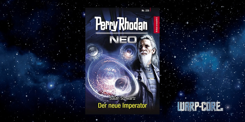 [Perry Rhodan NEO 225] Der neue Imperator