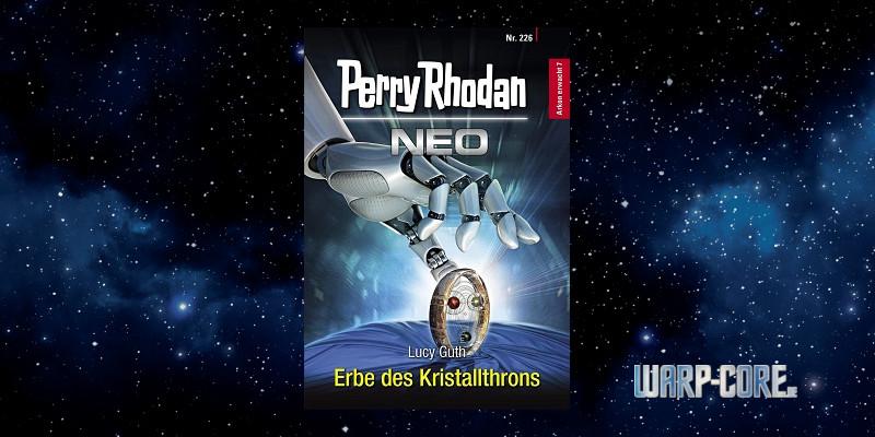 [Perry Rhodan NEO 226] Erbe des Kristallthrons
