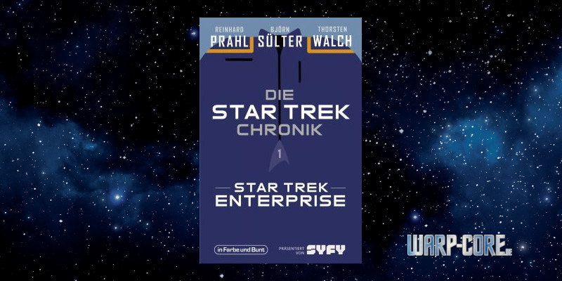 [Die Star-Trek-Chronik 01] Star Trek – Enterprise