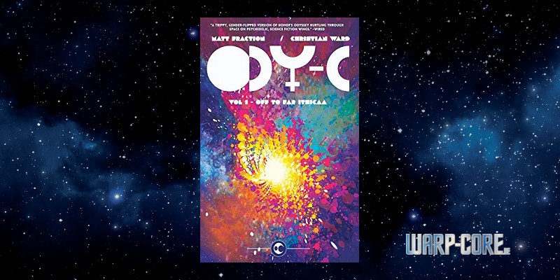 [Review] ODY-C Vol 1: Off to far Ithicaa