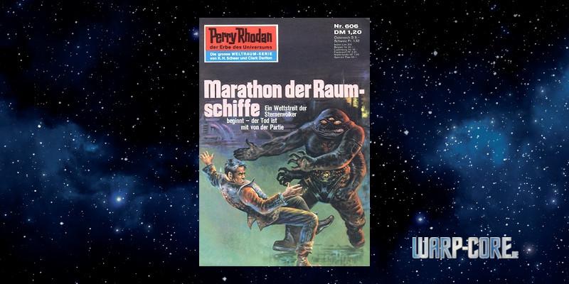 Review: Perry Rhodan 606 – Marathon der Raumschiffe