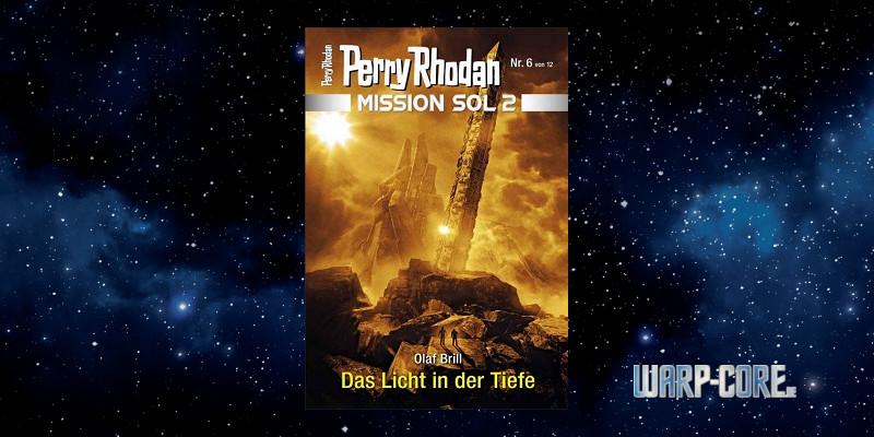 [Perry Rhodan Mission SOL 2 06] Das Licht in der Tiefe