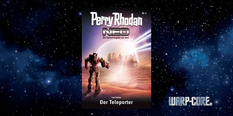 [Perry Rhodan NEO 3] Der Teleporter