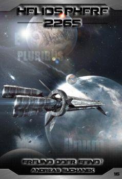 Heliosphere 2265 16 Freund oder Feind?