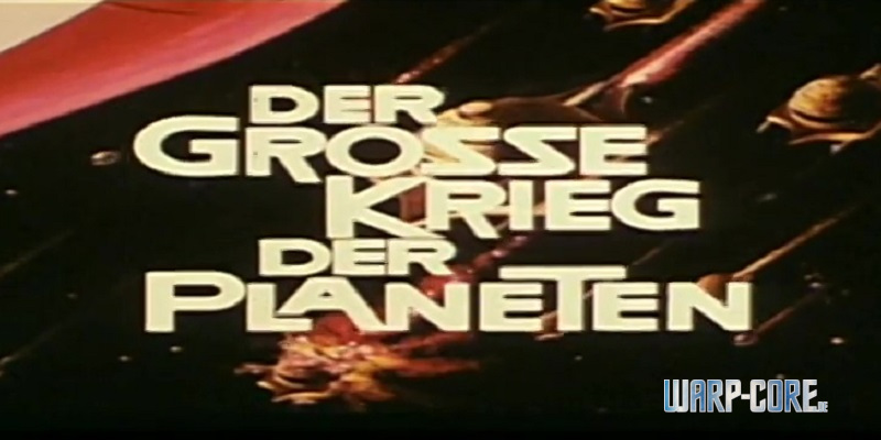 [Movie] Der große Krieg der Planeten (1977)