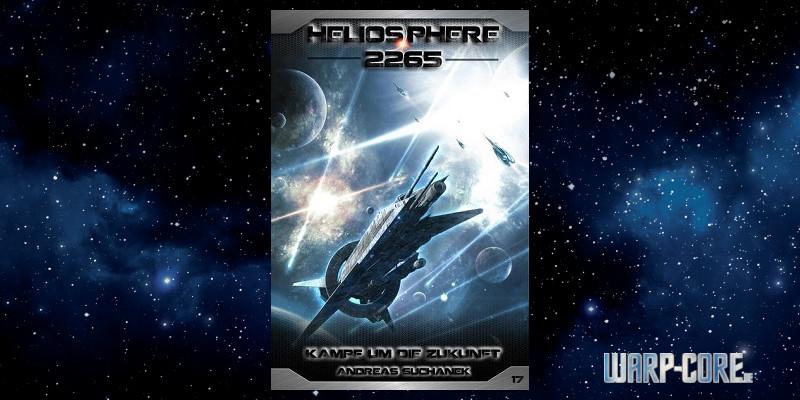 Heliosphere 2265 17 Kampf um die Zukunft