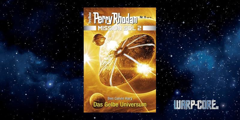 [Perry Rhodan Mission SOL 2 08] Das gelbe Universum