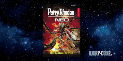 [Perry Rhodan NEO 229] Die Schwarze Flut