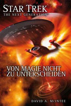 Star Trek - The Next Generation 07 Von Magie nicht zu unterscheiden