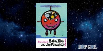 [warpKids] Robbi, Tobbi und das Fliewatüüt