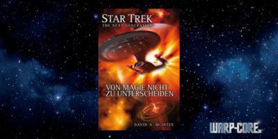 [Star Trek – The Next Generation 07] Von Magie nicht zu unterscheiden