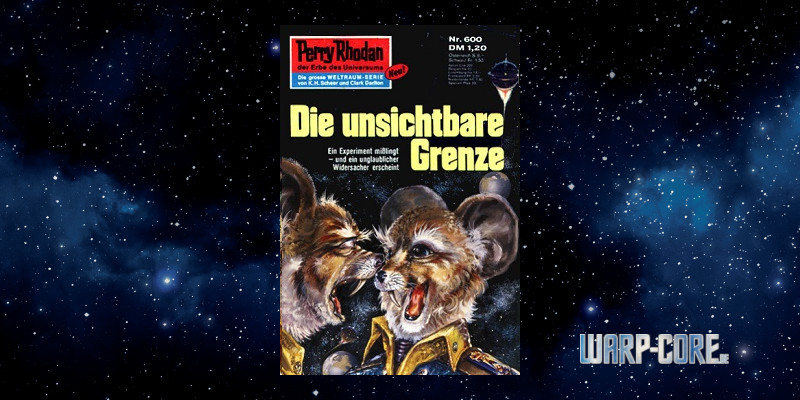 [Review] Perry Rhodan 600 – Die unsichtbare Grenze