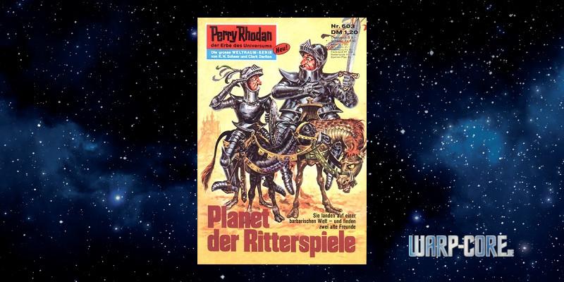 [Perry Rhodan 603] Planet der Ritterspiele