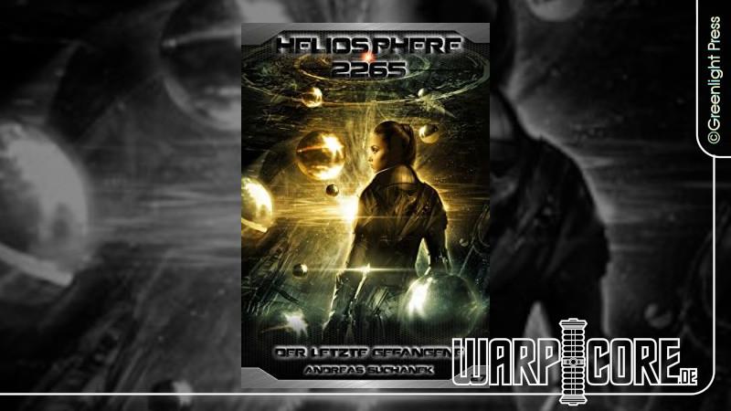 Review: Heliosphere 2265 – Band 27: Der letzte Gefangene