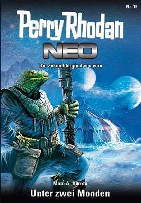 Perry Rhodan Neo 19 Unter zwei Monden