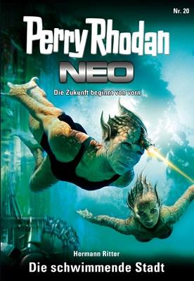 Perry Rhodan NEO 20 Die schwimmende Stadt