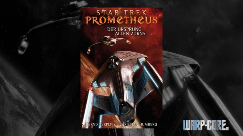 Review: Star Trek Prometheus 02 – Der Ursprung allen Zorns