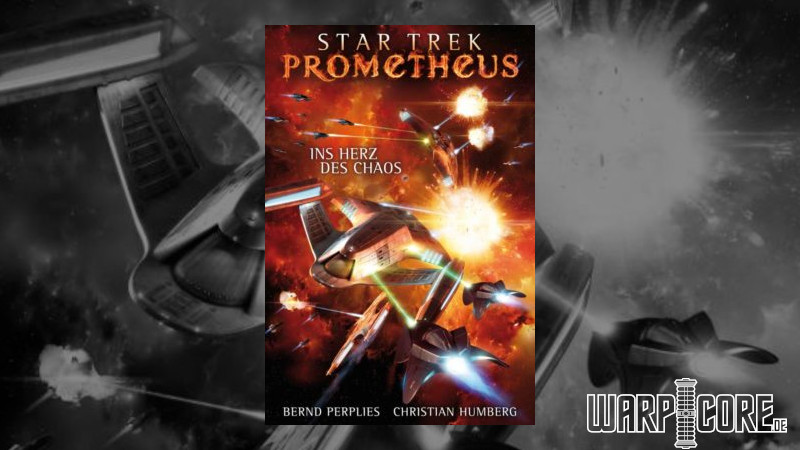 Review: Star Trek Prometheus 03 – Ins Herz des Chaos