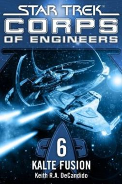 Star Trek - Corps of Engineers 06 Kalte Fusion