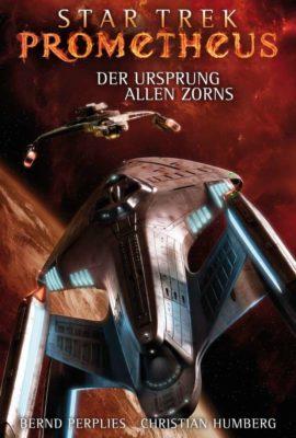Star Trek Prometheus 2 Der Ursprung allen Zorns