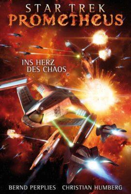 Star Trek Prometheus 03 Ins Herz des Chaos