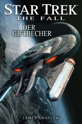 Star Trek - The Fall 04 Der Giftbecher