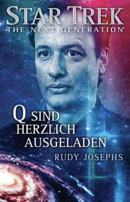 Star Trek The Next Generation Q Sind Herzlich Ausgeladen