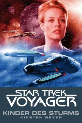 Star Trek - Voyager 07 Kinder des Sturms