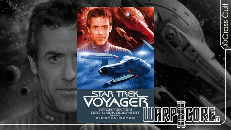 Review: Star Trek – Voyager 15: Architekten der Unendlichkeit Buch 2