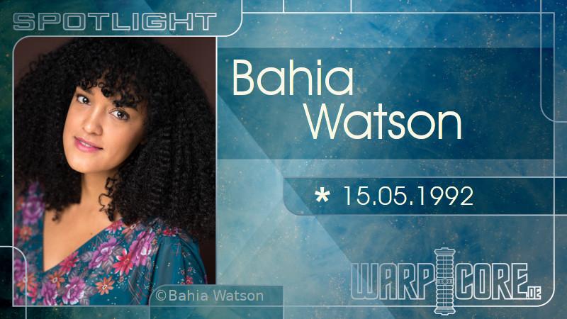 Spotlight: Bahia Watson